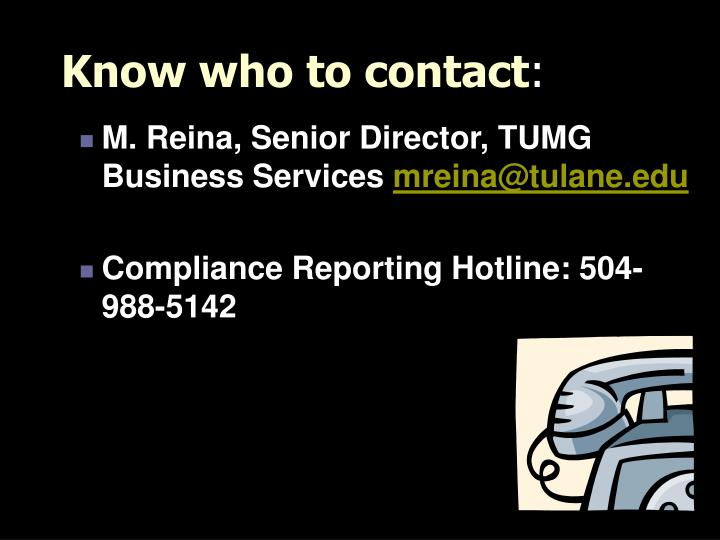 Know who to contact