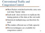 conventional traffic and congestion control
