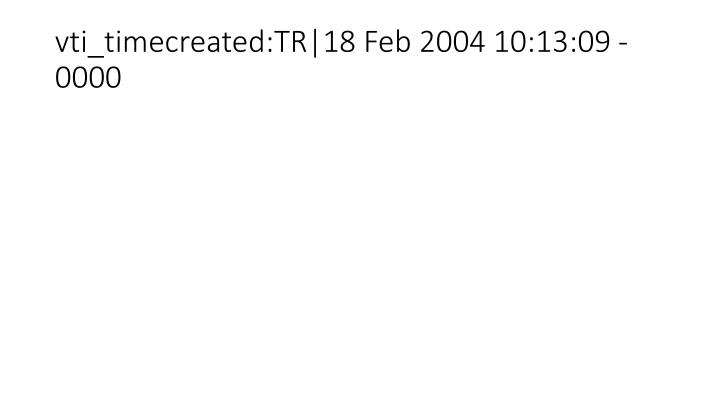 vti_timecreated:TR|18 Feb 2004 10:13:09 -0000