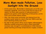 more man made pollution less sunlight hits the ground