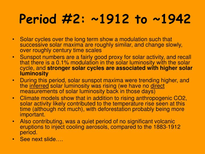 Period #2: ~1912 to ~1942