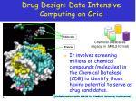 drug design data intensive computing on grid