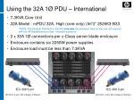 using the 32a 1 pdu international