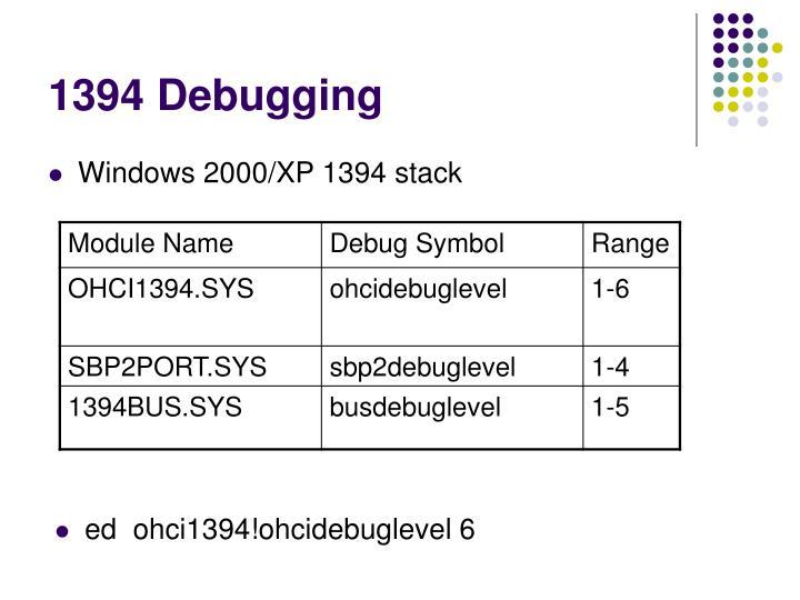 1394 Debugging