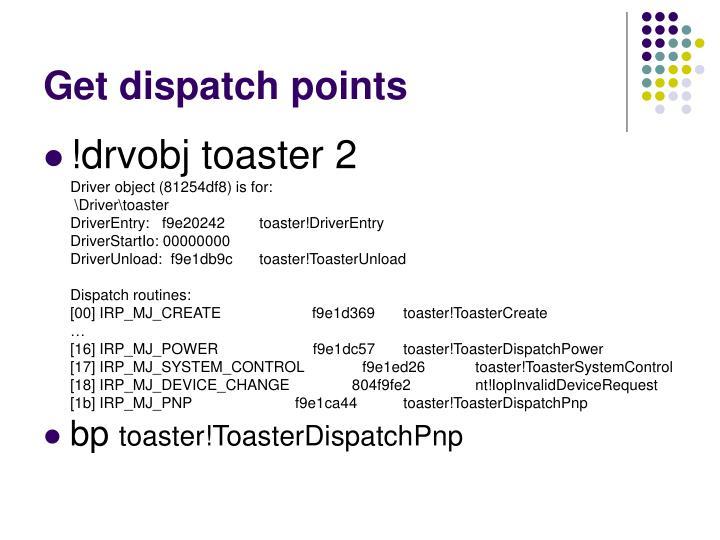 Get dispatch points