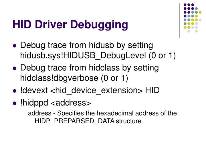 HID Driver Debugging