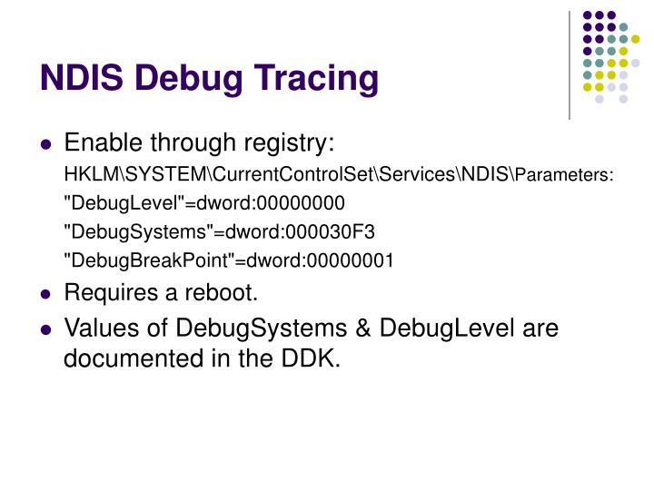 NDIS Debug Tracing