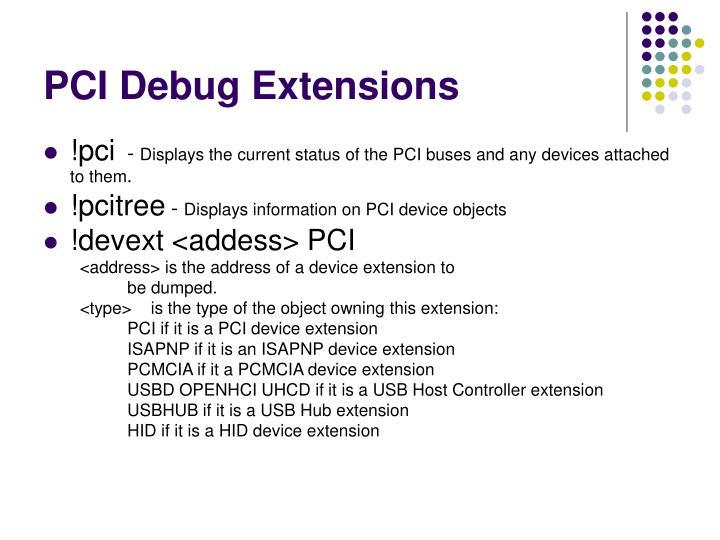 PCI Debug Extensions