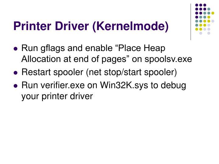 Printer Driver (Kernelmode)