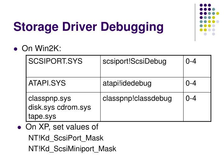 Storage Driver Debugging