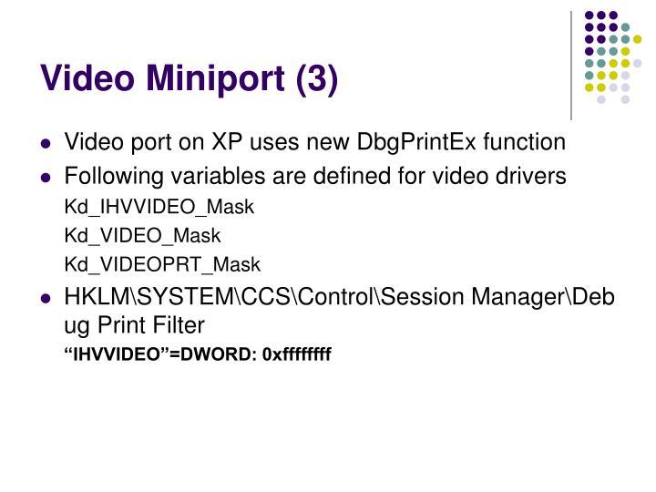 Video Miniport (3)