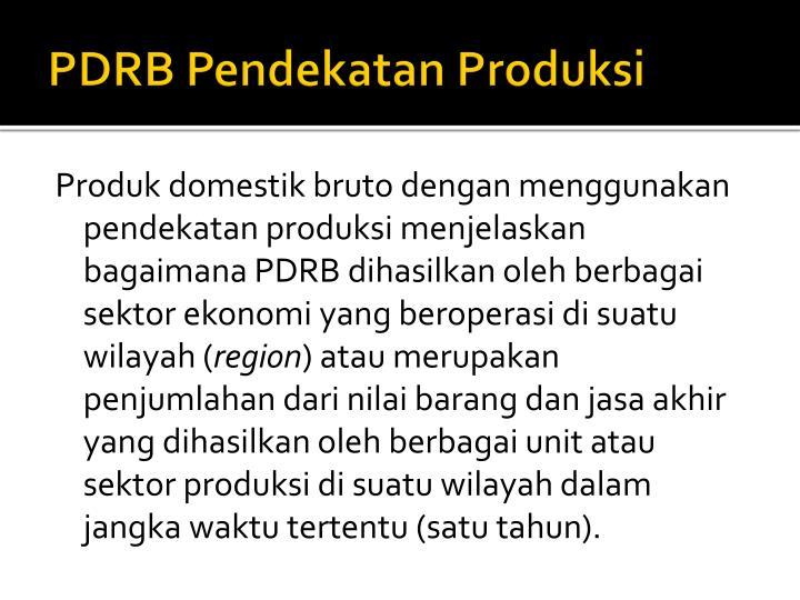 PDRB Pendekatan Produksi