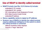 use of nsap to identify called terminal