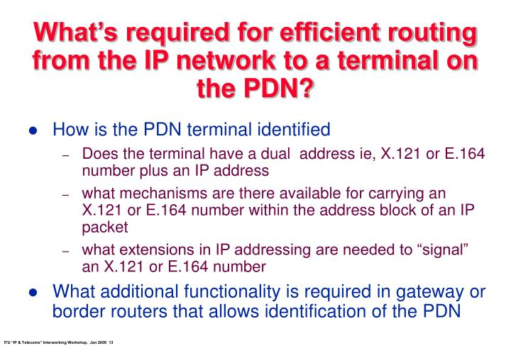 What's required for efficient routing from the IP network to a terminal on the PDN?