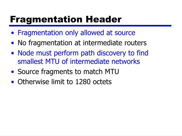 Fragmentation Header