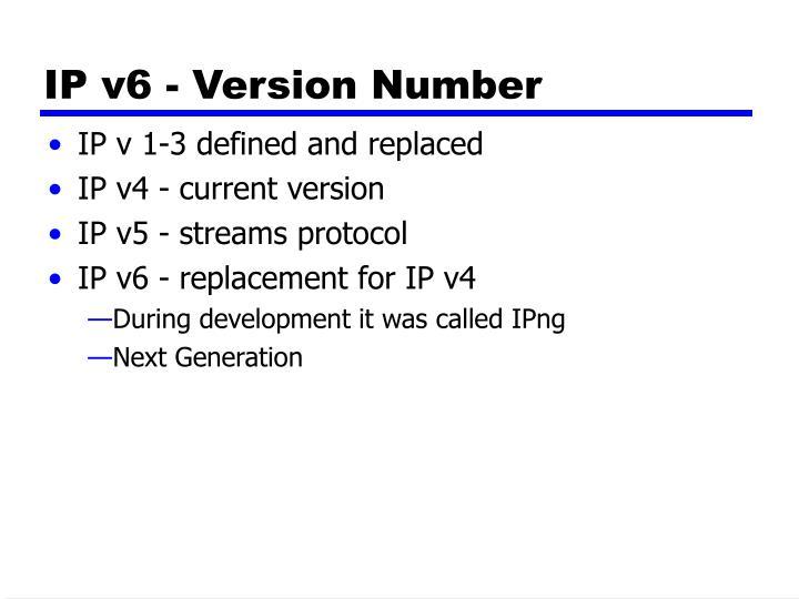 IP v6 - Version Number