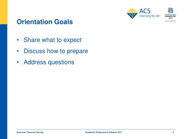 Orientation Goals