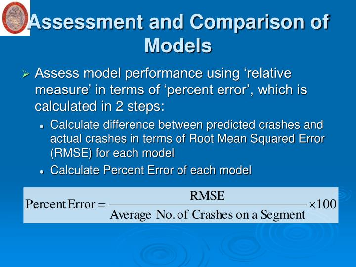 Assessment and Comparison of Models