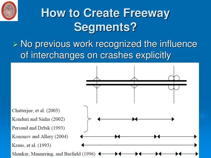 How to Create Freeway Segments?