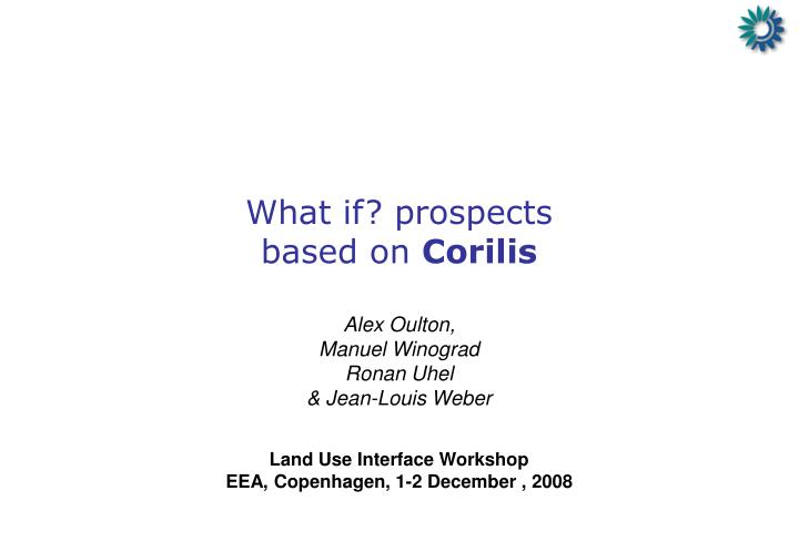 What if prospects based on corilis