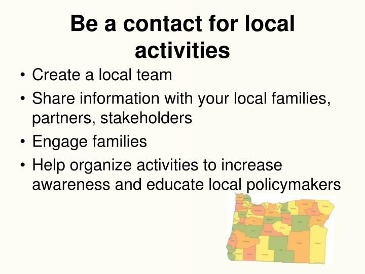 Be a contact for local activities