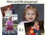 mom and me playgroup
