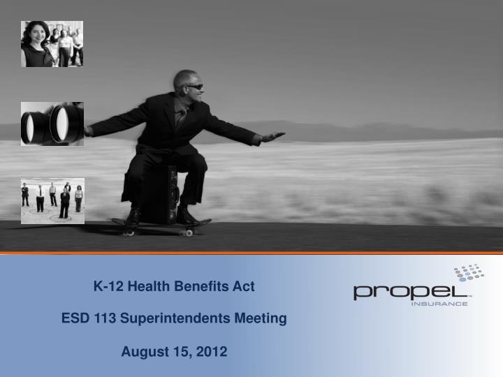 K-12 Health Benefits Act