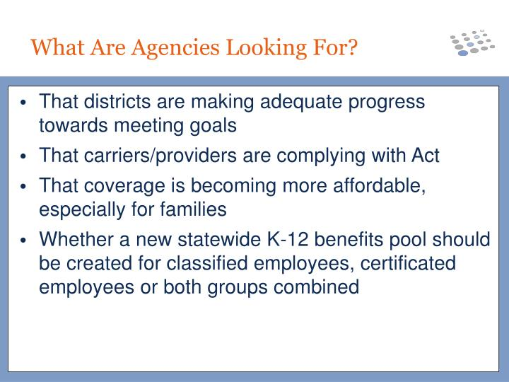 That districts are making adequate progress towards meeting goals
