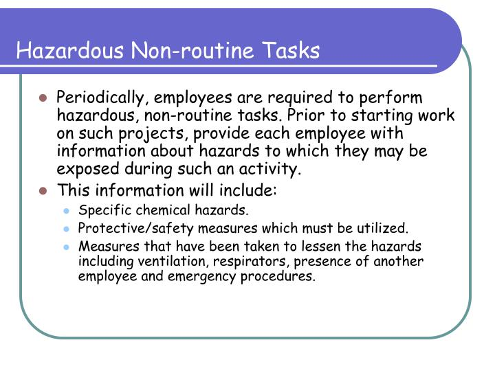 Hazardous Non-routine Tasks
