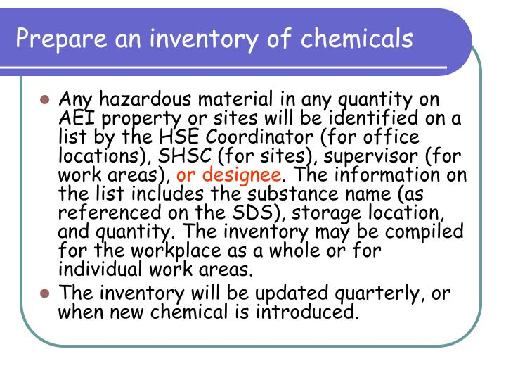 Prepare an inventory of chemicals