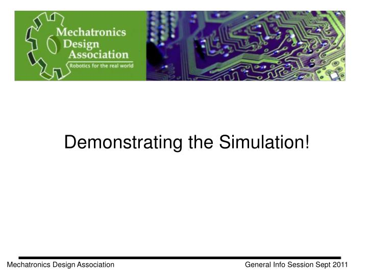 Demonstrating the Simulation!