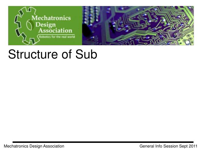 Structure of Sub