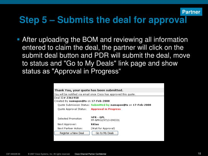 Step 5 – Submits the deal for approval
