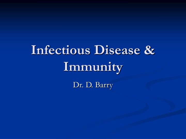 Infectious disease immunity