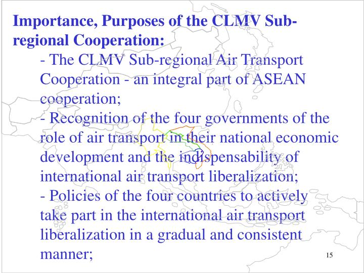 Importance, Purposes of the CLMV Sub-regional Cooperation: