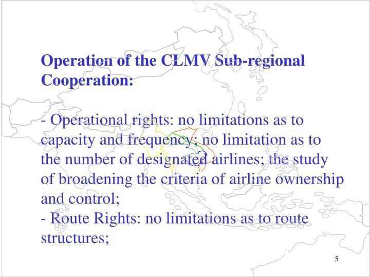 Operation of the CLMV Sub-regional