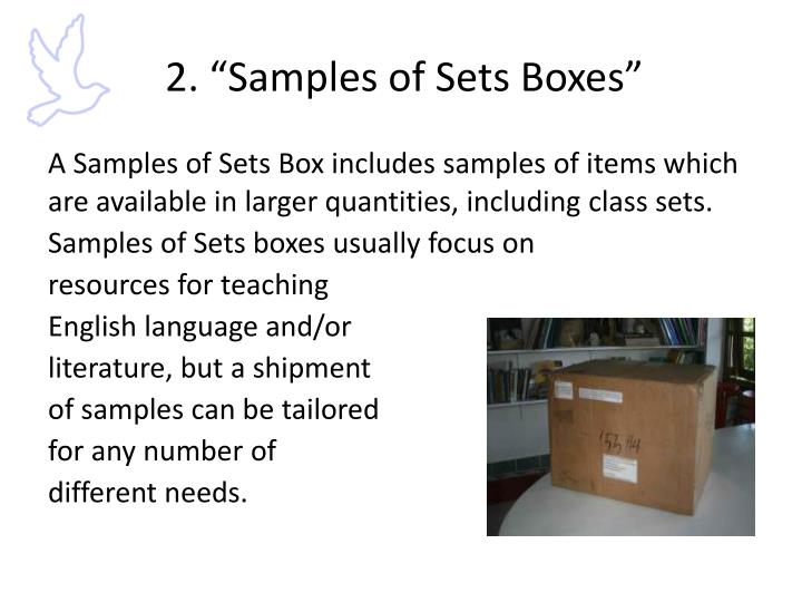 """2. """"Samples of Sets Boxes"""""""