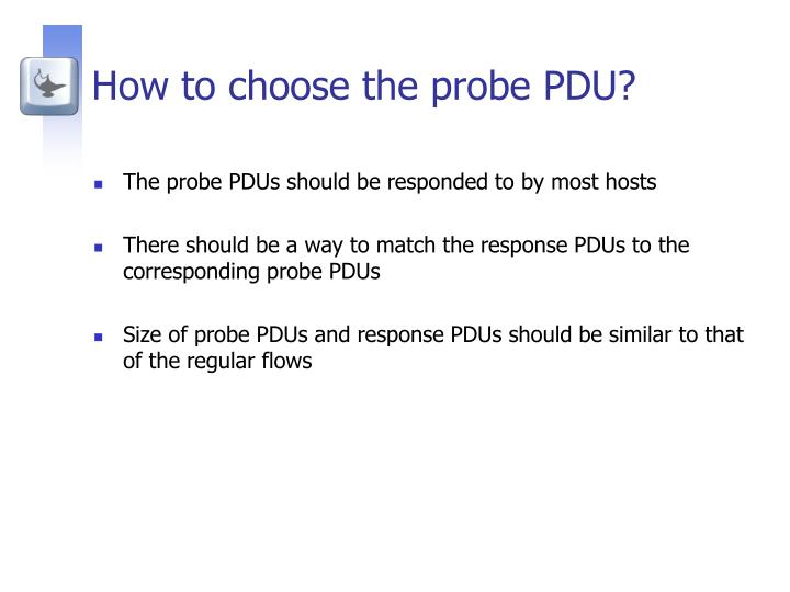 How to choose the probe PDU?