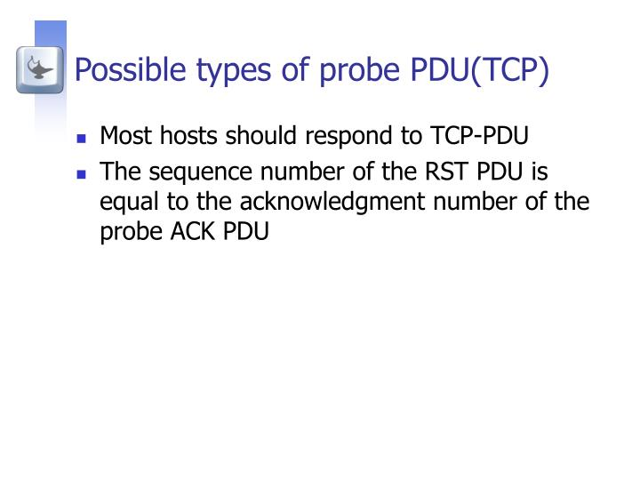 Possible types of probe PDU(TCP)