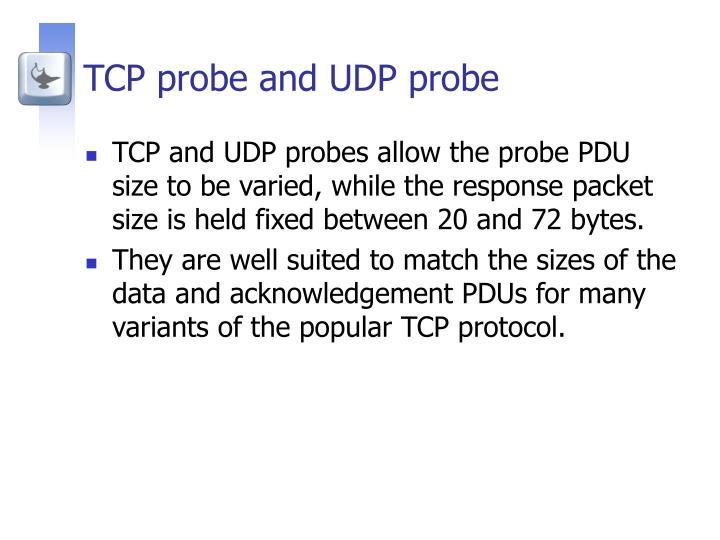 TCP probe and UDP probe