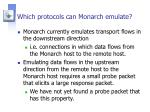 which protocols can monarch emulate2