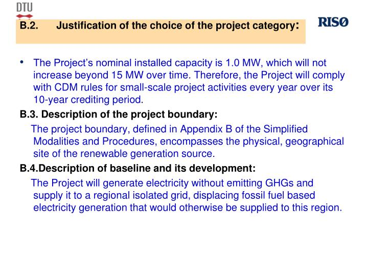 B.2.Justification of the choice of the project category