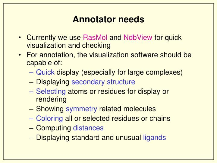 Annotator needs