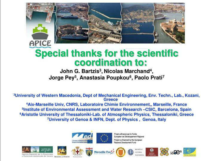 Special thanks for the scientific coordination to: