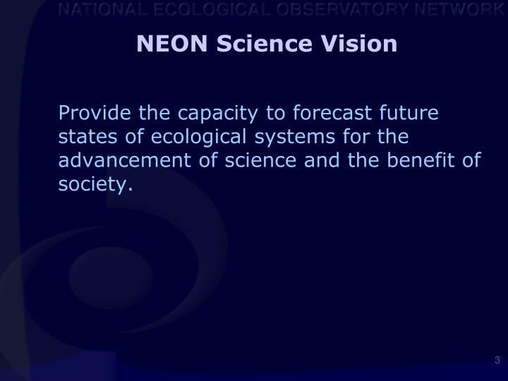 NEON Science Vision