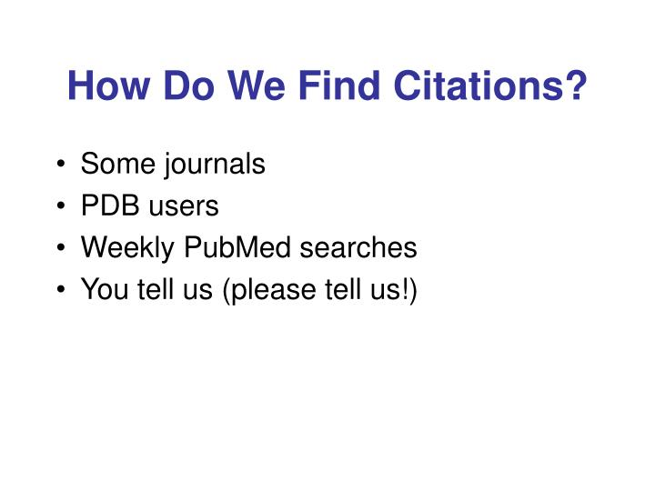 How Do We Find Citations?