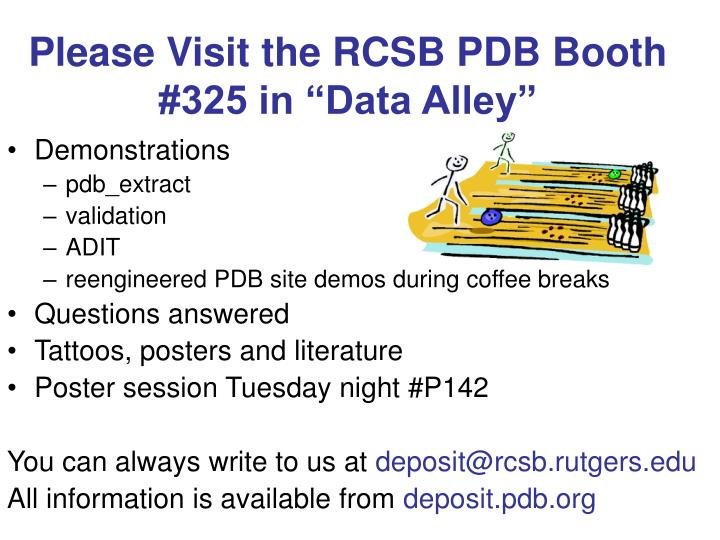 """Please Visit the RCSB PDB Booth #325 in """"Data Alley"""""""