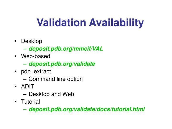 Validation Availability
