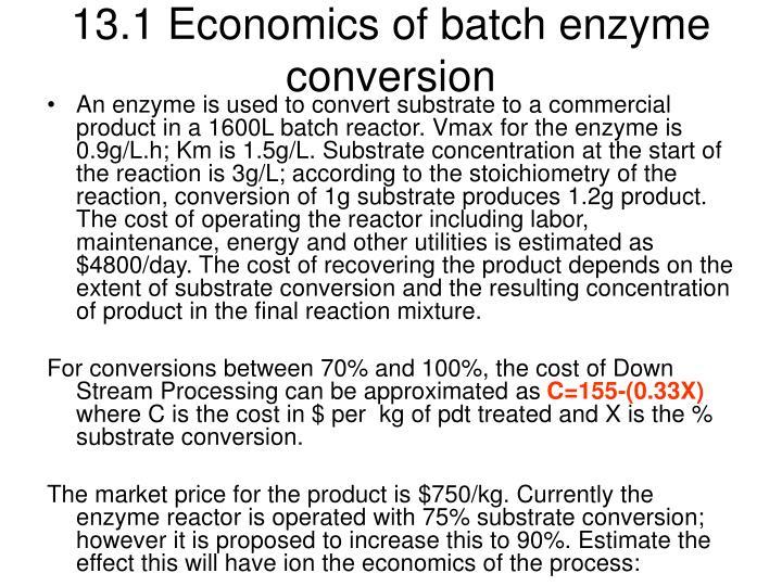 13.1 Economics of batch enzyme conversion