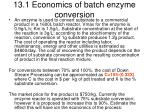 13 1 economics of batch enzyme conversion